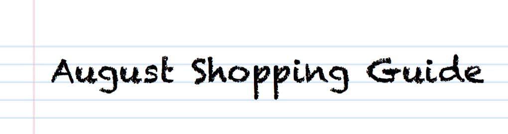 August shopping guide